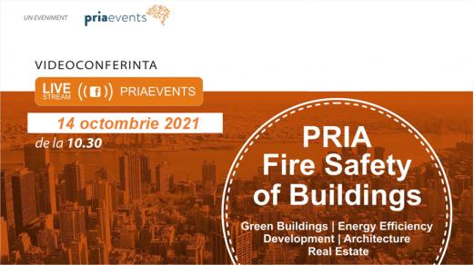 Pria Fire Safety of Buildings, singurul eveniment ce aprofundează tematica siguranței clădirilor la incendiu în Romania, are loc în 14 octombrie 2021