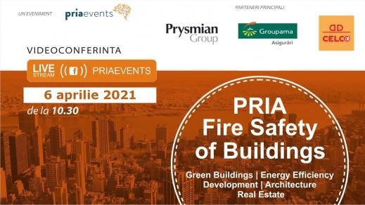Conferința Pria Fire Safety of Buildings ajunge la ediția a 5-a in 6 aprilie 2021, online de la 10:30