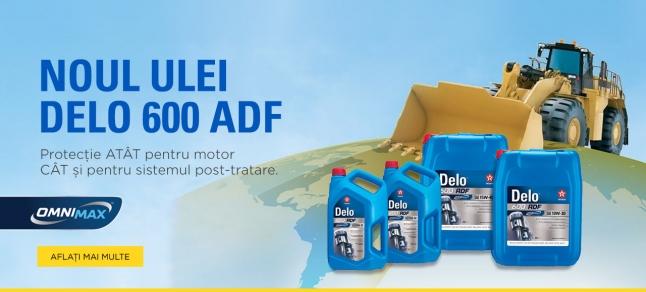 Noul Texaco Delo® 600 ADF cu tehnologie OMNIMAXTM brevetată