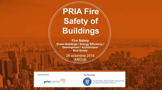 Siguranța clădirilor la incendiu va fi dezbătută în cadrul PRIA Fire Safety of Buildings Conference la București